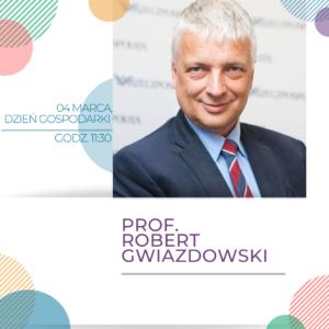 tgs-dzien-gospodarki-robert-gwiazdowski